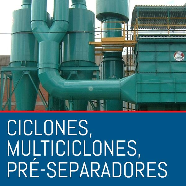 Ciclones, multiciclones, pré-separadores